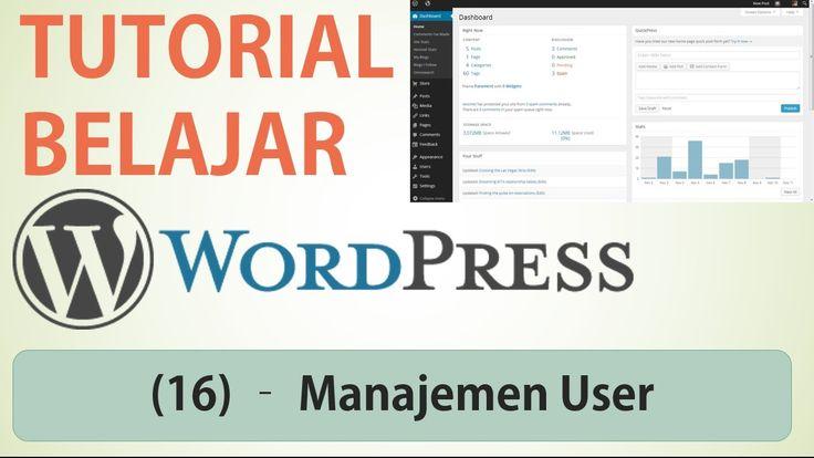 Belajar Wordpress - (16) Manajemen User / Pengguna dan Perannya