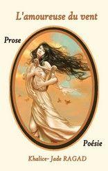 L'amoureuse du vent de Khalice-Jade RAGAD http://lalibrairiedesinconnus.blog4ever.com/l-amoureuse-du-vent