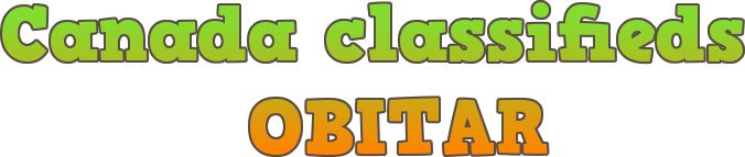 Canada classifieds OBITAR is best for Canadian classifieds.
