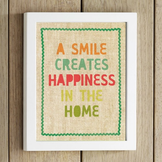 A smile creates happiness in the home.