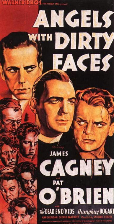 Angels with Dirty Faces: A priest tries to stop a gangster from corrupting a group of street kids.