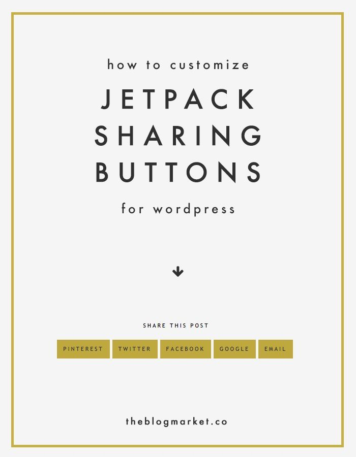 Learn how to customize Jetpack Sharing Buttons in WordPress | The Blog Market