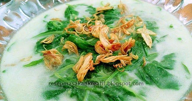 Resep Sayur Bobor Bayam Gurih Gurih Segar Di 2020 Resep Sayuran Resep Masakan Indonesia