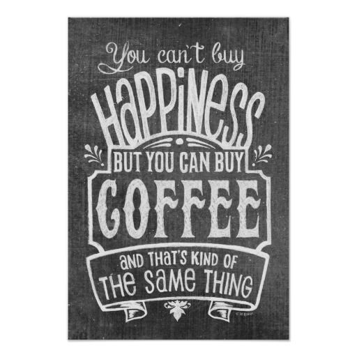 """You can't buy happiness...but you CAN buy coffee...and that's kind of the same thing."" Bold hand lettering over a distressed background creates a vintage feel with some modern whimsy. This wall decor from Rockin' Chalk makes a great accent for your home, kitchen, office, or a coffee shop!"