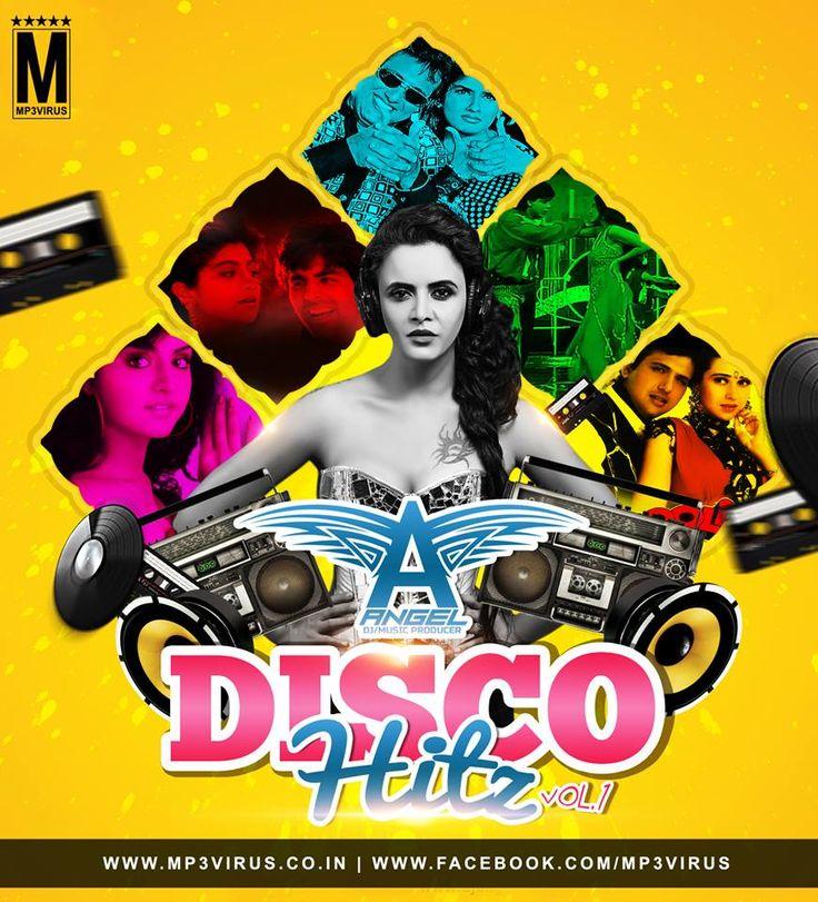 Disco Hitz Vol. 1 - DJ Angel Latest Song, Disco Hitz Vol. 1 - DJ Angel Dj Song, Free Hd Song Disco Hitz Vol. 1 - DJ Angel , Disco Hitz Vol. 1 - DJ Angel