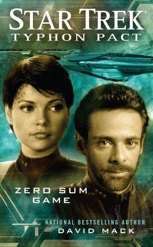 Zero Sum Game (Star Trek: Typhon Pact #1) by David Mack