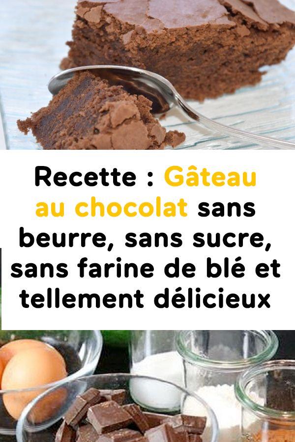 Recette : Gâteau au chocolat sans beurre, sans sucre, sans farine de blé et tellement délicieux