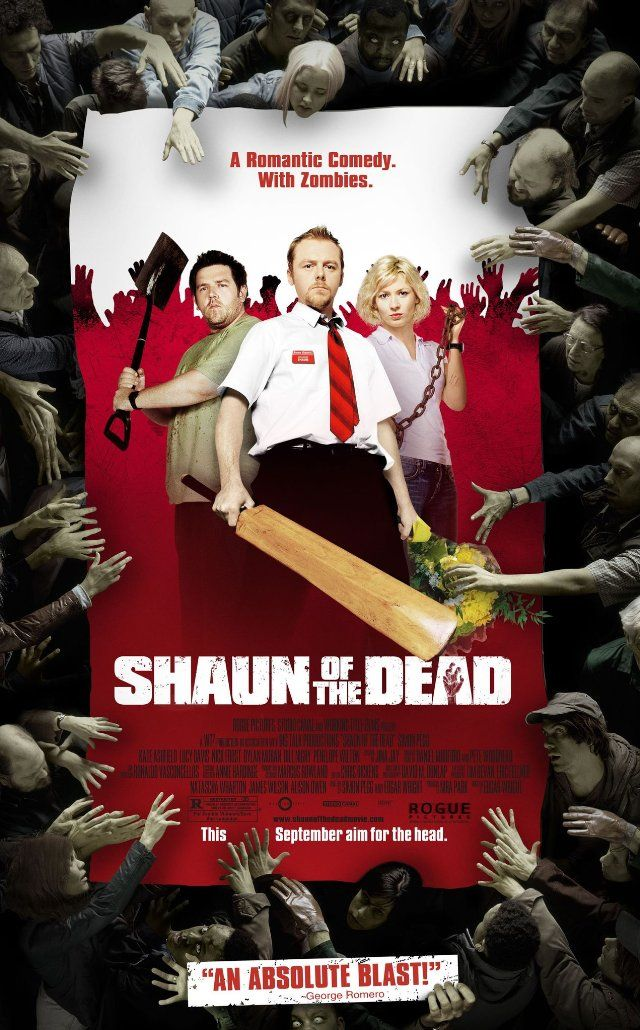 Shaun of the Dead (2004) A man decides to turn his moribund life around by winning back his ex-girlfriend, reconciling his relationship with his mother, and dealing with an entire community that has returned from the dead to eat the living. HILARIOUS!!! :-)))