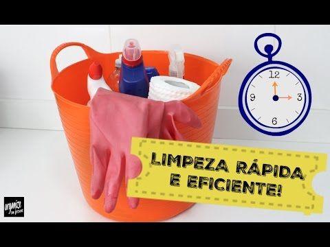 DICAS DE COMO LIMPAR A CASA DE FORMA RÁPIDA E EFICIENTE   Organize sem F...