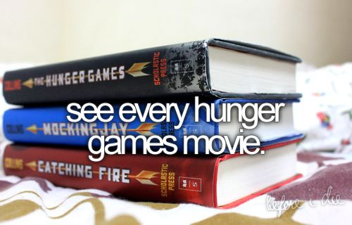 : Bucketlist, Cant Wait, Hunger Games Movie, Buckets Lists, The Hunger Games, Mockingjay, Books Series, Life Goals, Hunger Games Books