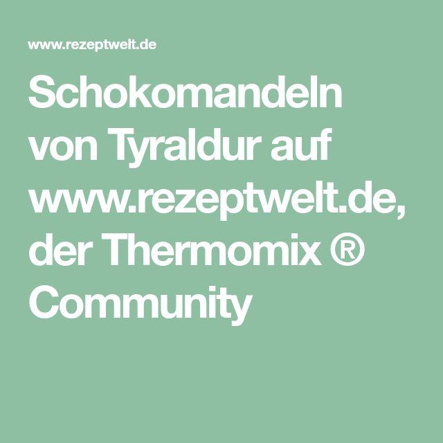 Schokomandeln von Tyraldur auf www.rezeptwelt.de, der Thermomix ® Community