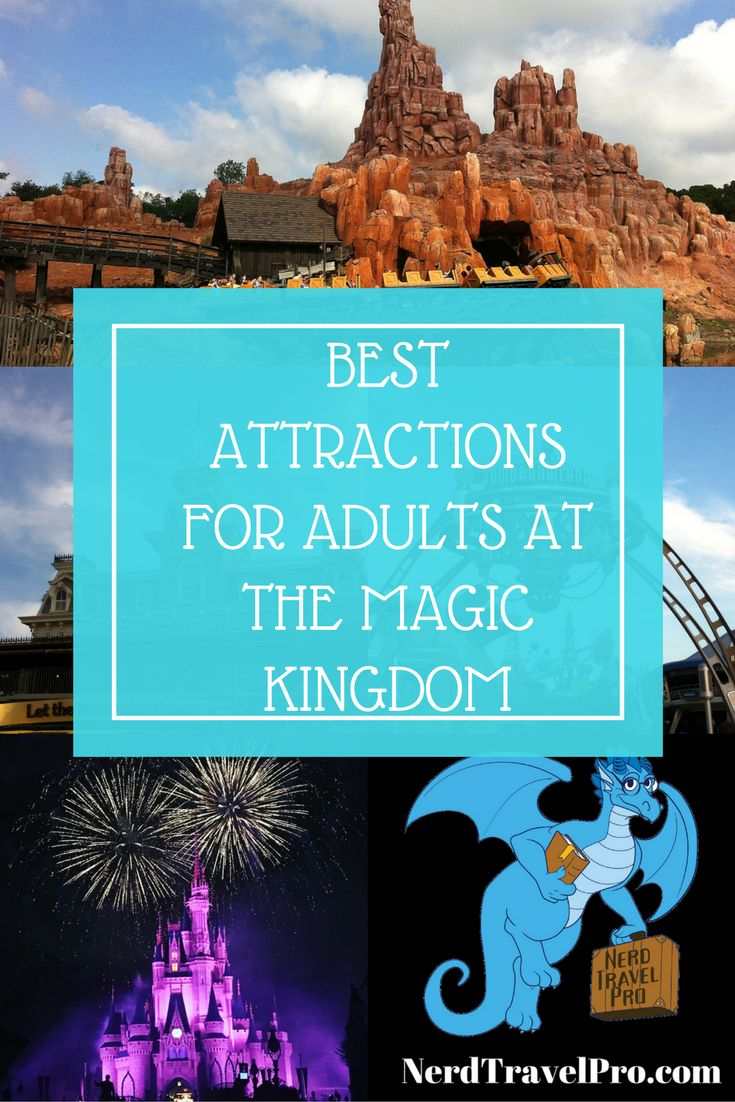 Attractions that adults won't want to miss at Walt Disney World's Magic Kingdom. Get more planning tips at NerdTravelPro.com.