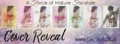 COVER REVEAL  - A Force of Nature Fairytale Series by M.A. Horst    A Force of Nature Fairytale Series  Author: M.A. Horst  Genre: Standalone Erotic Romance  Release Dates: May/June 2017  Series Blurb  One mans promise to another binds his future Flower grandchildren to the Royal Family. One by one a Flower will be claimed by a Royal. The Royal family is a force of nature to be reckoned with but have they finally met their match? The Royal men are domineering brute and fierce until they lay…