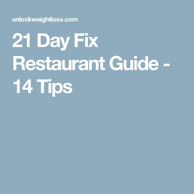21 Day Fix Restaurant Guide - 14 Tips