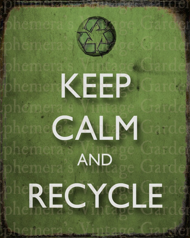 Don't forget the basics! Keep Calm and Recycle - Vintage Inspired 8 x 10 Poster - green living wall decor eco. $4.00, via Etsy.