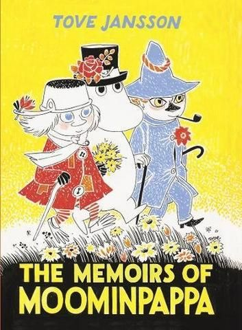 Tove Jansson: The Memoirs of Moominpappa (Hardback Collectors' Edition – Tales for Tadpoles