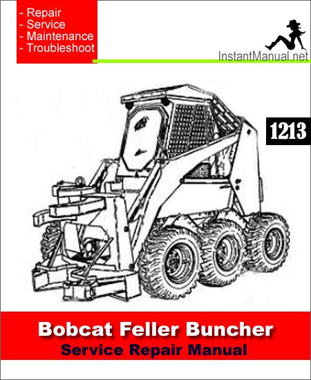 Bobcat 1213 Feller Buncher Service Repair Manual PDF