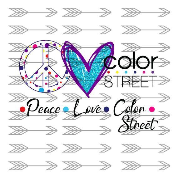 Download Peace Love Color Street Sublimation PNG SVG File Digital ...