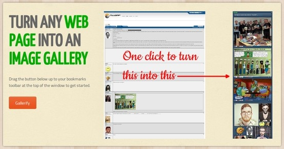 With one click, Hoogli Gallery will turn any web page into an image collage inside the same browser window. Even images hidden behind text links will be shown. This makes it super-easy for you to pick out images to share on Pinterest, Facebook, Tumblr, or just to save them to your local disk. It is free and can be used without installing anything on your machine, so come and try it here:  http://hoogli.com/gallery