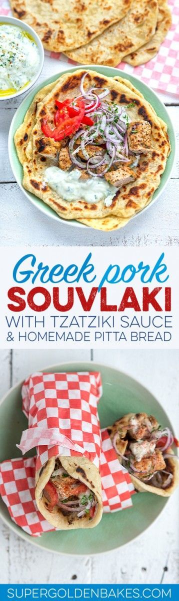 Traditional Greek pork souvlaki with tzatziki sauce and homemade pitta bread – easy to make and true crowd pleaser!