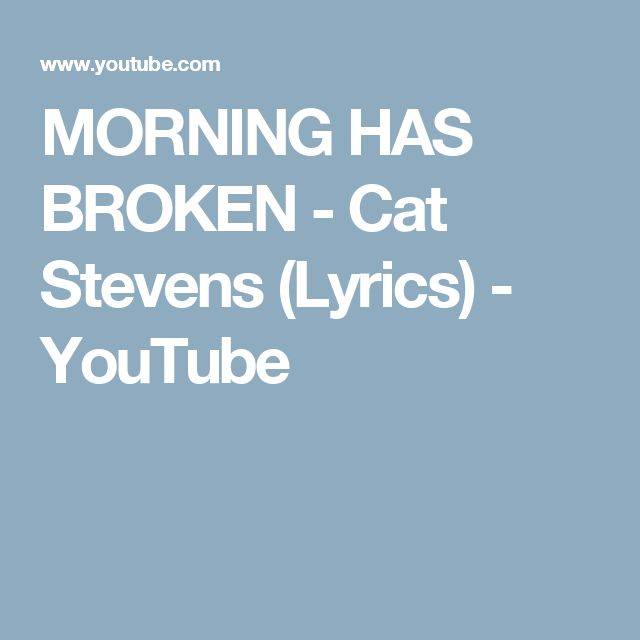 Morning has broken with lyrics