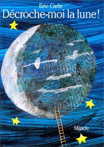Décroche-moi la Lune de Carle http://www.amazon.fr/dp/2871421714/ref=cm_sw_r_pi_dp_AZxjvb1JM0PTE