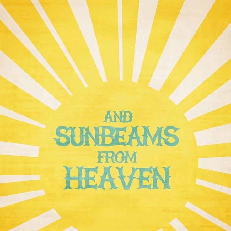 sunbeams from heaven