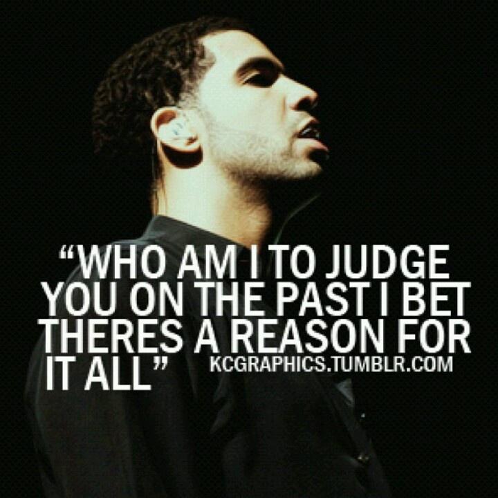 Drakes Quote: Good Drake Lyric Quotes. QuotesGram
