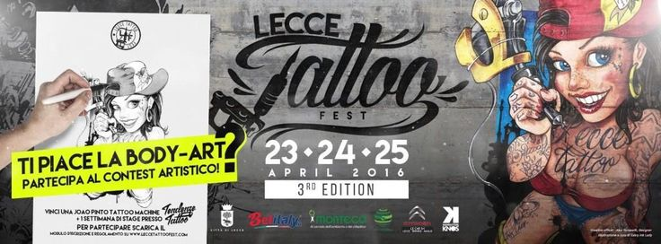 The 3rd Lecce Tattoo Fest il 23, 24 e 25 Aprile a Lecce - B&B e case vacanze Salento, Vacanze in Puglia - Tutto il Salento