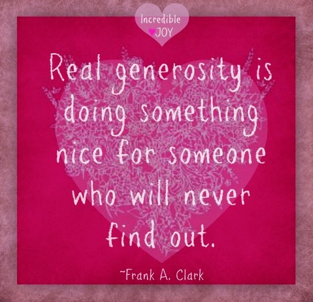Thank You For Your Generous Gift Quotes: Quotes About Giving And Generosity. QuotesGram