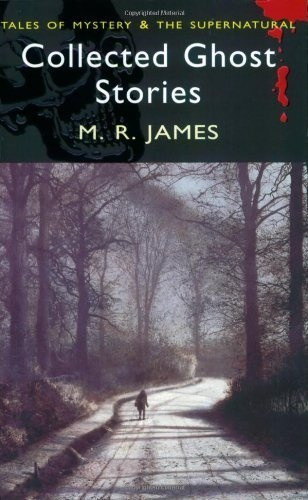 Collected Ghost Stories (Wordsworth Mystery & Supernatural) (Wordsworth Classics) by M.R. James, http://www.amazon.com/dp/1840225513/ref=cm_sw_r_pi_dp_dhhJpb1A2Z18H