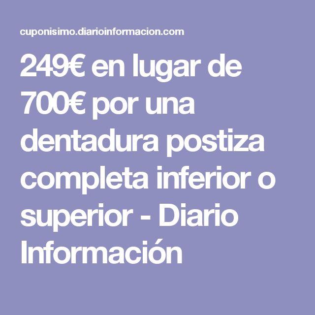 249€ en lugar de 700€ por una dentadura postiza completa inferior o superior - Diario Información