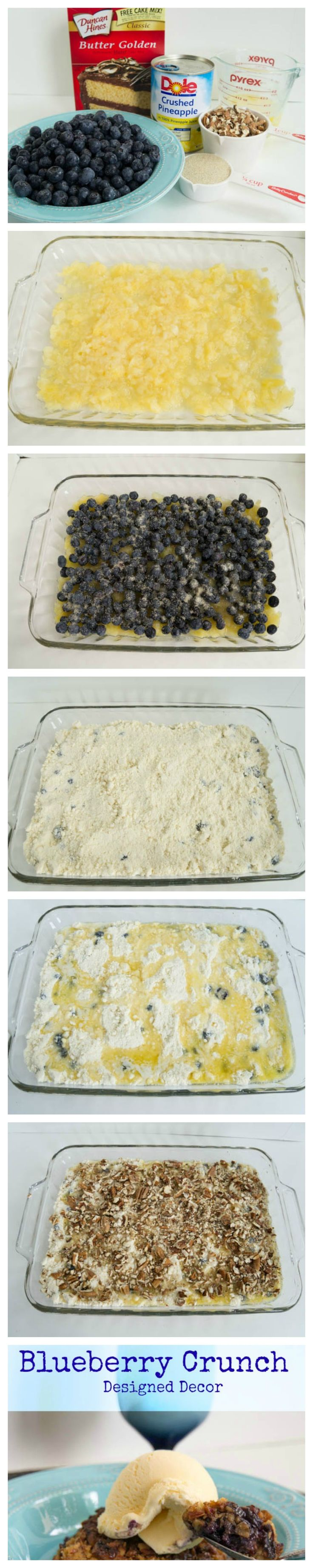Easy Step by step blueberry crunch recipe! This is a simple layer recipe that is easy to make and taste great. www.designeddecor.com