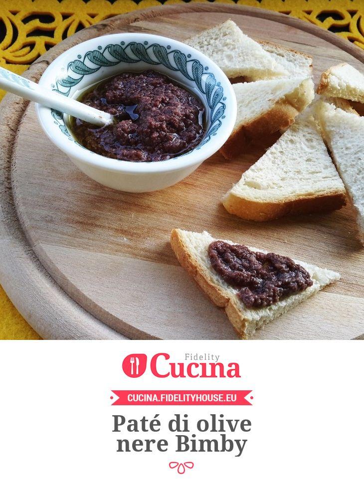 Paté di olive nere Bimby della nostra utente Sabrina. Unisciti alla nostra Community ed invia le tue ricette!