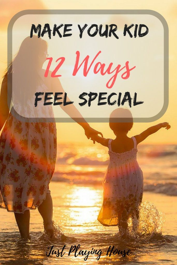 How to make your child feel special and loved - 12 easy ways. #parenting