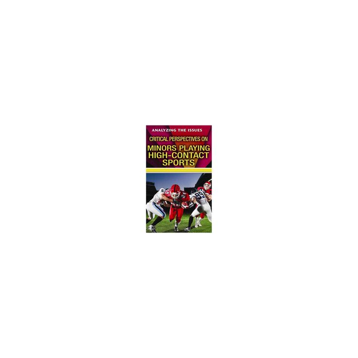 Critical Perspectives on Minors Playing High-Contact Sports (Library) (John Torres)