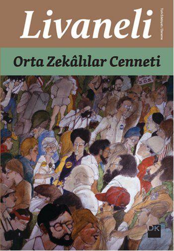 Merak Edilen Orta Zekâlılar Cenneti Kitap Yorumu Çukur'da
