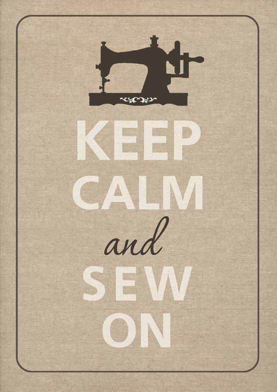 Keep calm and sew....i think you need this for your sewing room @Lori Bearden McMillen