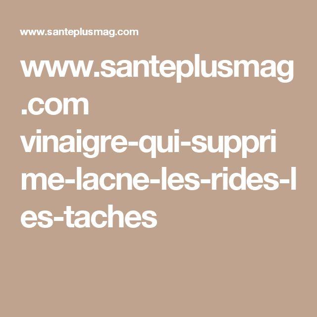 www.santeplusmag.com vinaigre-qui-supprime-lacne-les-rides-les-taches