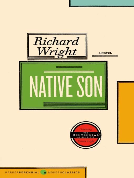 an analysis of native son by richard wright Native son tells the story of this young black man caught in a downward spiral after he kills a young white woman in a brief moment of panic set in chicago in the 1930s, wright's powerful novel is an unsparing reflection on the poverty and feelings of hopelessness experienced by people in inner cities across the country and of what it means to.