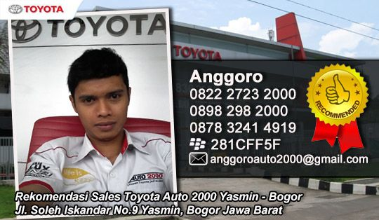Anggoro 082227232000 Rekomendasi Sales Toyota Bogor - Daftar Alamat Showroom dan Bengkel Toyota Resmi di Bogor Cibinong Yasmin Siliwangi Pajajaran Depok Cibubur Parung Citeureup | Toyota Astra Bogor