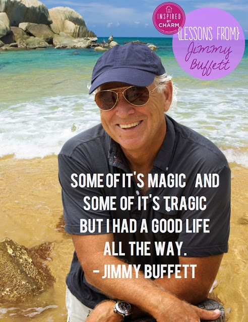 it's the magic/tragic ratio.   been there....done that......  i'm not as famous or as rich as Jimmy Buffett, HOWEVER, i get it.   :-)