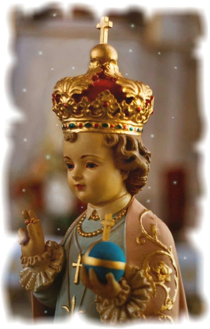 HOLY INFANT OF PRAGUE. Divine Infant Jesus, I know You love me and would never leave me. I thank You for Your close Presence in my life.  Miraculous Infant, I believe in Your promise of peace, blessings, and freedom from want. I place every need and care in Your hands.  Lord Jesus, may I always trust in Your generous mercy and love. I want to honor and praise You, now and forever. Amen.