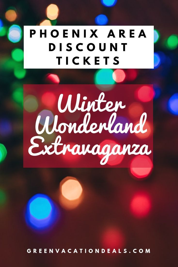 How To Get Discounted Tickets To Winter Wonderland Extravaganza In Phoenix Arizona Are Holiday Party Themes Christmas Events Christmas Activities For Families