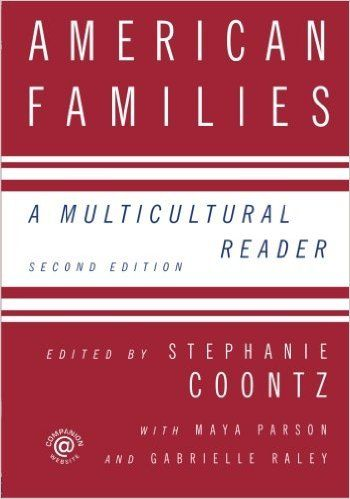 American Families: A Multicultural Reader: Stephanie Coontz: 9780415958219: Amazon.com: Books