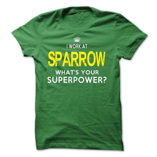 I Work At Sparrow Health System - #cheap gift #housewarming gift. GET IT => https://www.sunfrog.com/LifeStyle/I-Work-At-Sparrow-Health-System.html?68278