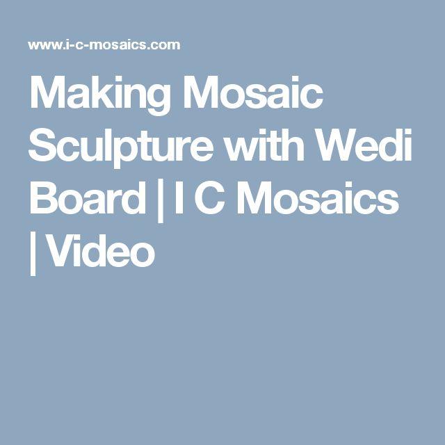 Making Mosaic Sculpture with Wedi Board | I C Mosaics | Video
