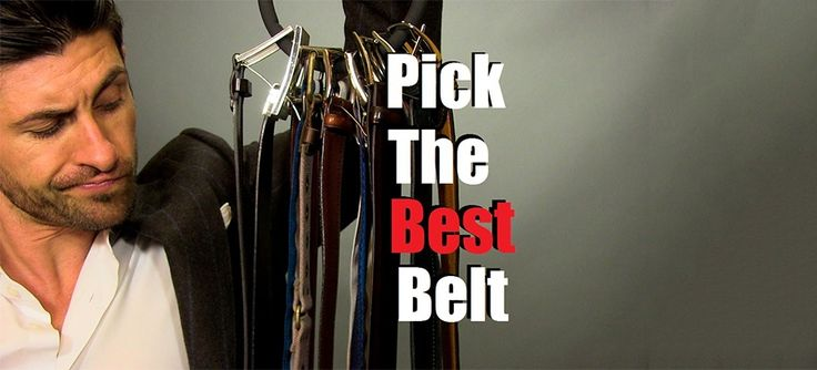 5 MUST HAVE BELTS IN YOUR COLLECTION