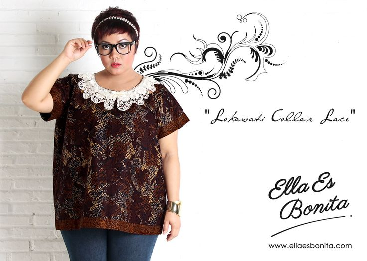 Lokawati Collar Lace - This collar lace shirt features high quality batik cotton which specially designed for sophisticated curvy women originally made by Indonesian Designer & Local Brand: Ella Es Bonita. Available at www.ellaesbonita.com