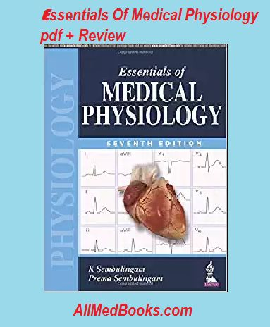 Read our review + features of sembulingam physiology pdf. Also download essentials of medical physiology pdf and buy it latest edition (7th) in affordable.